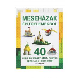 Lego Meseházak építőelemekből könyv