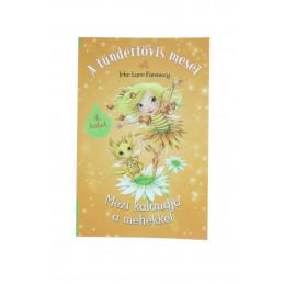 A tündértövis meséi - 4. Mézi kalandjai a méhekkel könyv