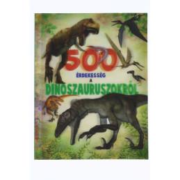 500 érdekesség a dinoszauruszokról könyv