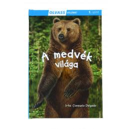 Olvass velünk - A medvék világa