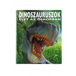 Dinoszauruszok élet az őskorban