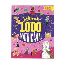 Játékok 1000 matricával-Hercegnők